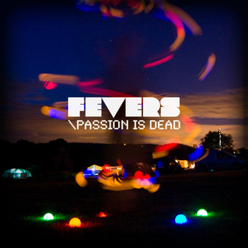 Fevers - Passion Is Dead album cover.