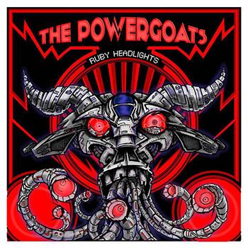 The Powergoats - Ruby Headlights - album cover