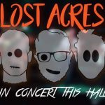 Lost Acres - Dead in Concert this Halloween at Avant-Garde Bar