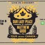 Our Lady Peace and Matthew Good coming to TD Place - March 2018