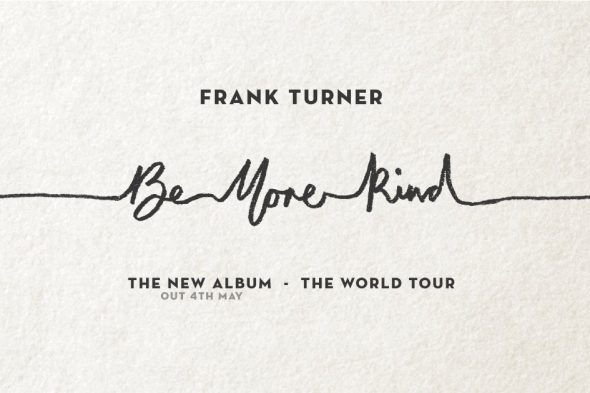 Frank Turner - Be More Kind - Tour poster