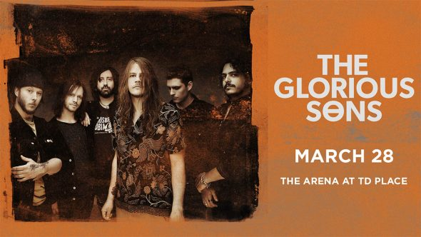 The Glorious Sons - coming TD Place in 2020